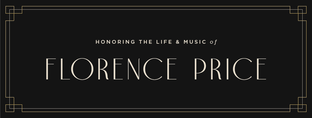 Honoring the Life and Music of Florence Price