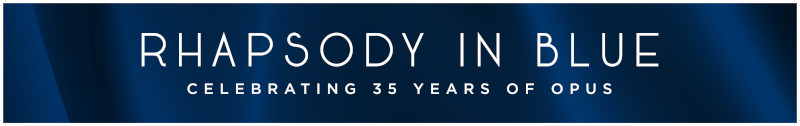 Rhapsody in Blue | Celebrating 35 Years of Opus