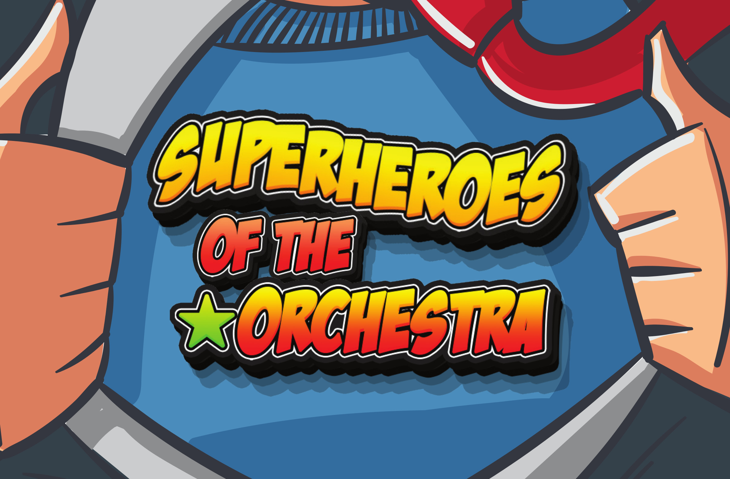 Superheroes of the Orchestra